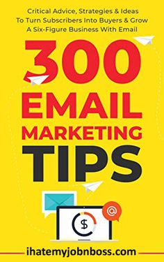300 Email Marketing Tips: Critical Advice And Strategy To Turn Subscribers Into Buyers & Grow A Six-Figure Business With Email #emailmarketing #digitalmarketing #marketing #socialmediamarketing #seo #onlinemarketing #socialmedia #contentmarketing #marketingdigital #marketingstrategy #business #branding #email #marketingtips #b #emailmarketingtips #smallbusiness #entrepreneur #internetmarketing #advertising Portfolio Web, Email Service Provider, Email Marketing Strategy, Email Campaign, Email Design, What To Read, Free Reading, Website, Economics