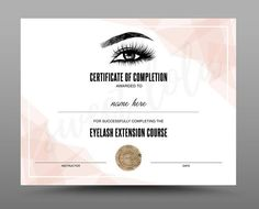 designs made with love by SweetLolaDesign Certificate Of Completion Template, Certificate Design, Certificate Templates, Funny Certificates, Eyelash Extension Course, Beauty Courses, Eye Images, For Lash, Beauty Studio