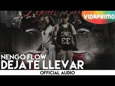 Ñengo Flow - Déjate Llevar [Official Audio] - YouTube