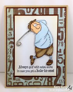 Gordon Golfer Ai People from Art Impressions.  Wonderful, humorous masculine card!!  Great for a guy's birthday.