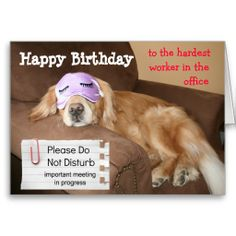 Funny Golden Retriever CoWorker Office Birthday Greeting Card by #AugieDoggyStore