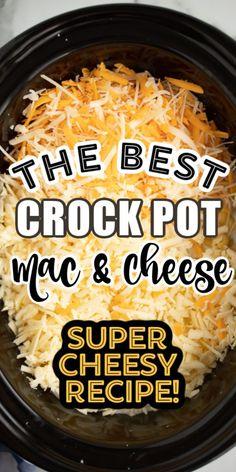 The Best Creamy Crockpot Mac and Cheese recipe! The Best Creamy Crockpot Mac and Cheese recipe! Creamy Crockpot Mac And Cheese Recipe, Cheesy Mac N Cheese Recipe, Macaroni Cheese Recipes, Best Mac And Cheese, Cheesy Recipes, Crock Mac And Cheese, Cooking Macaroni, Crockpot Dishes, Vegetarian Food