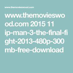 ip man 3 full movie hindi free download mp4