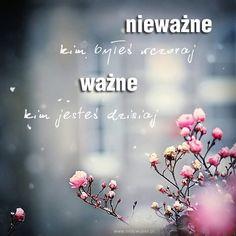 Nieważne… | www.MotywujSie.pl