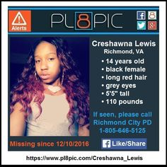 Missing from Richmond, Virginia, 14 year old Creshawna Lewis   PL8PIC