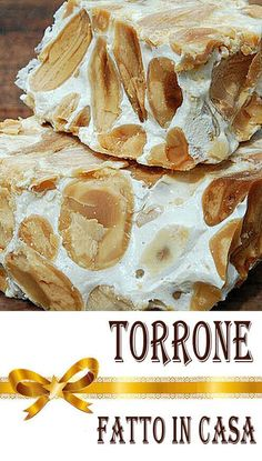Recipe for making homemade nougat, one of the most typical Christmas desserts . Crostoli Recipe, Torrone Recipe, Nougat Recipe, Cake Recipes, Snack Recipes, Dessert Recipes, Cooking Recipes, Italian Biscuits, Italian Cookies