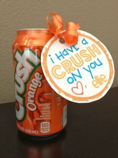 "FREE Valentine's Day Card Printables: ""I have a ""crush""on you. ♥ (child's name)"" (attached to a can of Orange Crush soda) ~via MomsReview4you.com"