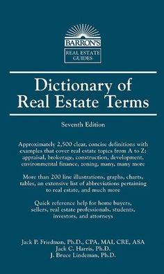Dictionary of Real Estate Terms (Barron's Business « LibraryUserGroup.com – The Library of Library User Group