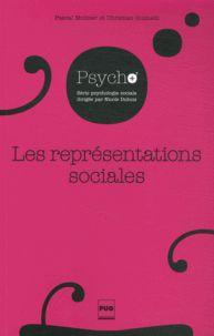 Pascal Moliner et Christian Guimelli - Les représentations sociales - Fondements historiques et développements récents. - Agrandir l'image
