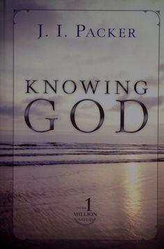Knowing God: J. I. Packer: 9780830816507: Amazon.com: Books