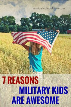 7 Reasons Military Kids Are Awesome, April is Month of the Military Child