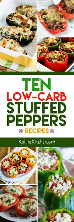 Stuffed Peppers are such a good idea for a low-carb or Keto meal, and here are Ten Low-Carb Stuffed Peppers Recipes. And of course these low-carb stuffed peppers are also gluten-free; enjoy! [found on KalynsKitchen.com] #StuffedPeppersRecipes #LowCarbStuffedPeppersRecipes #LowCarbStuffedPeppers #StuffedPeppers
