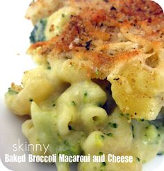 Skinny Baked Broccoli Macaroni and Cheese Recipe
