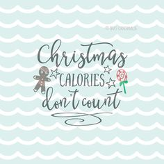 Christmas Calories Don't Count SVG Christmas SVG Vector file. Cricut Explore. Gingerbread Man Candy Chrsitmas Sweets Apron Quote SVG