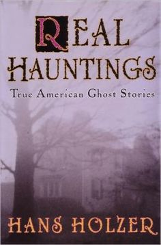 Real Hauntings - yeah, I know it's weird, but I am fascinated by this stuff.
