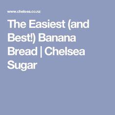 The Easiest (and Best!) Banana Bread | Chelsea Sugar