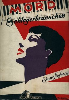Book cover by G. H. Gisiko, 1954. 'Mord i schlagerbranschen' by Einar Moberg. (Swedish)