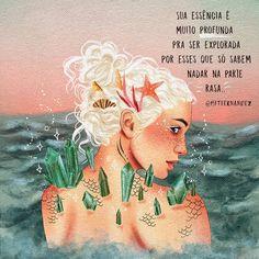 "1,402 curtidas, 39 comentários - Fernanda Fernandez (@mftfernandez) no Instagram: ""Esses que só vivem na superfície são óh  Não sabem de nada  #mermay . . . . .…"" Felt Doll Patterns, Mermaid Quotes, Mermaid Drawings, Motivational Phrases, Summer Photos, Good Vibes, The Little Mermaid, Picture Quotes, Cool Words"