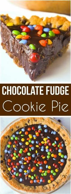 Chocolate Fudge Cookie Pie is a decadent dessert for chocolate lovers. This easy pie recipe starts with a chocolate chip cookie crust with a creamy chocolate filling and is topped with mini M&Ms. for kids Chocolate Fudge Cookie Pie - This is Not Diet Food Chocolate Fudge Cookies, Chocolate Desserts, Chocolate Filling, Easy Desserts, Chocolate Lovers, Delicious Desserts, Chocolate Chips, Pastel Chocolate, Baking Chocolate