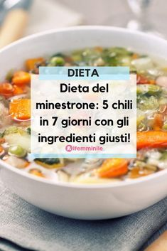Dieta del minestrone: 5 chili in 7 giorni con gli ingredienti giusti! What is the minestrone diet, and how many pounds are lost? Discover the recipes, the ingredients and the food scheme of a diet that works! Week Detox Diet, Detox Diet Recipes, Detox Diet For Weight Loss, Detox Diet Drinks, Detox Diet Plan, Cleanse Diet, Detox Diets, Stomach Cleanse, Juice Cleanse