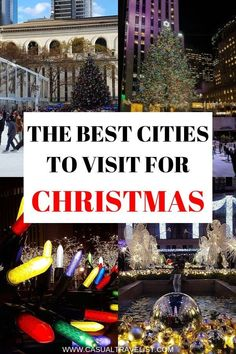 Wondering where to travel for Christmas? From Scandinavia to Mexico discover the best cities to visit for Christmas and the holiday season. |The Best Cities to Visit for Christmas www.casualtravelist.com #christmas #christmastravel #wintertravel #holidayseason #christmasvacation