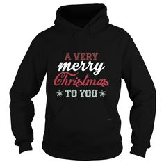 A very merry christmas to you T-Shirt #gift #ideas #Popular #Everything #Videos #Shop #Animals #pets #Architecture #Art #Cars #motorcycles #Celebrities #DIY #crafts #Design #Education #Entertainment #Food #drink #Gardening #Geek #Hair #beauty #Health #fitness #History #Holidays #events #Home decor #Humor #Illustrations #posters #Kids #parenting #Men #Outdoors #Photography #Products #Quotes #Science #nature #Sports #Tattoos #Technology #Travel #Weddings #Women
