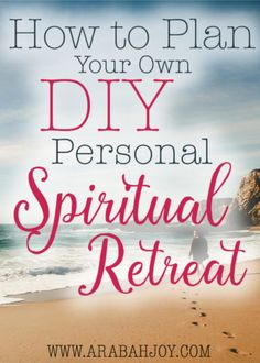 Do you take regular spiritual retreats? Here's how to plan and have your own personal spiritual retreat! Make these a regular part of your life and nurture your relationship with God!