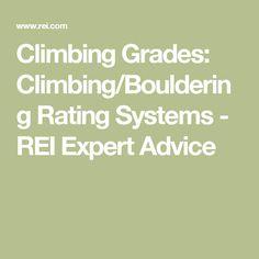 Climbing Grades: Climbing/Bouldering Rating Systems - REI Expert Advice