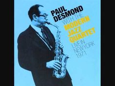 Greensleeves/Paul Desmond - Modern Jazz Quartet - Live in New York 1971