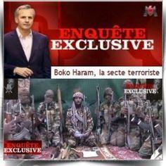 Enquête exclusive Boko Haram la secte terroriste - M6