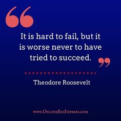 """""""It is hard to fail, but it is worse never to have tried to succeed."""" #quotes #business #event http://www.onlinebizexpress.com"""