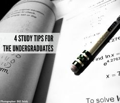 4 Study Tips for the Undergraduates