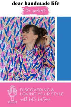 Tune in to this episode to hear Katie Kortman, painter and sewist, chat about discovering and embracing your style, dealing with criticism, inspiration, motherhood and how to be an example of self-love for your children. Look In The Mirror, Business Tips, Self Love, Love You, Children, Handmade, Inspiration, Life, Style