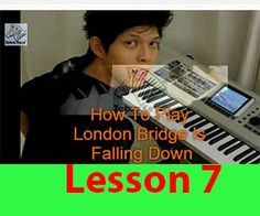 London Bridge Is Falling Down - Fun learning lesson comes with free piano Z-Board for practicing.