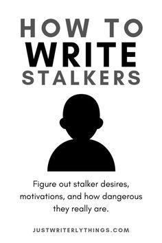 Writing a thriller? Learn how to write stalkers into your story, what motivates stalkers, and determine how dangerous they can really be. Book Writing Tips, Article Writing, Writing Quotes, Writing Resources, Blog Writing, Writing Help, Writing Skills, Creative Writing, Writing Ideas