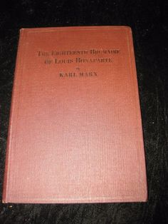 The Eighteenth Brumaire of Louis Bonaparte KARL MARX 1 of 12,000 Moscow print HB