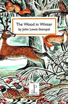 Booktopia has The Wood in Winter by John Lewis-Stempel. Buy a discounted Booklet of The Wood in Winter online from Australia's leading online bookstore. Art And Illustration, Woodland Illustration, I Love Books, My Books, John Lewis, Buch Design, Beautiful Book Covers, Beautiful Images, Book People