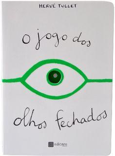 O Jogo dos Olhos Fechados - EDICARE