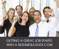 GETTING A GREAT JOB STARTS WITH A RESUMESLEADER.COM #resume #writingservice