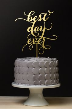 Shimmery gold Best Day Ever Wedding Cake Topper by Better Off Wed on Etsy