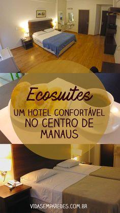 O Ecosuítes é uam hospedagem no centro de Manaus com ótima estrutura, muito conforto e um preço  super em conta. Lonely Planet, Around The Worlds, Blog, Luxury Travel, Travel Tips, Travel In Europe, Amazons, Centre, Lugares