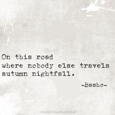 ¤ Poet Ponderings ¤ poetry, quotes & haiku - Basho