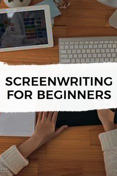 Screenwriting for beginners
