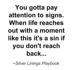 Always pay attention to the signs, the things that grab and hold your attention for longer than an instant. ♥