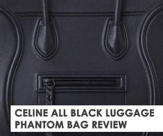 Celine Phantom Luggage Bag In  All Black  Is Rare 34c3892e46a01