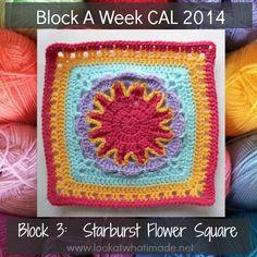 Block 3:  Starburst Flower Square :http://www.lookatwhatimade.net/crafts/yarn/crochet/block-a-week-cal-2014/block-3-starburst-flower-square/