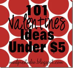 100 home made valentines for under five dollars