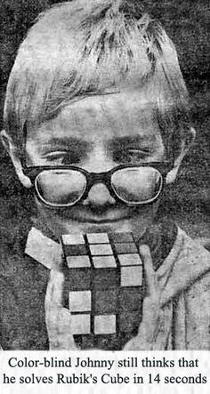 5d85b76628c Color-blind Johnny still thinks that he solves Rubik s Cube in 14 seconds.  Sooo messed up