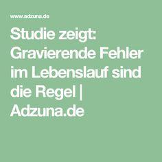 Studie zeigt: Gravierende Fehler im Lebenslauf sind die Regel | Adzuna.de