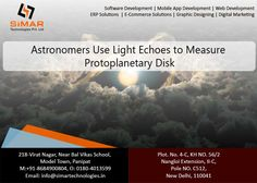 http://scitechdaily.com/astronomers-use-light-echoes-to-measure-protoplanetary-disk/